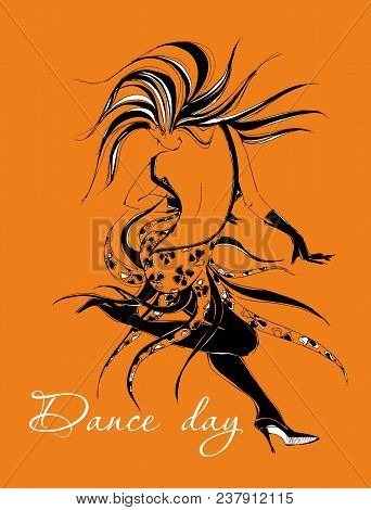 Dance Day. Greeting Card.  Dancing Girl. Dancer. The Girl Moves In A Fast Rhythm Of Dance. Stylish G