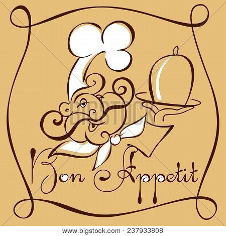 Smiling Chef With A Tray. Bon Appetit Text. Template Cover Menu Cafe Or Restaurant. Sketch Style Vec