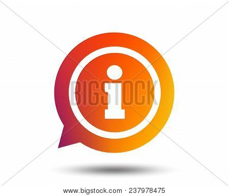 Information Sign Icon. Info Speech Bubble Symbol. Blurred Gradient Design Element. Vivid Graphic Fla