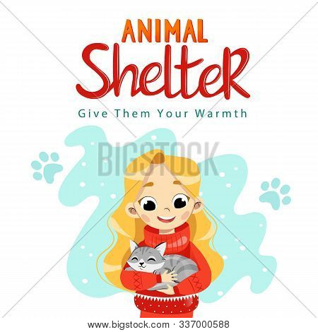 Animal Shelter Design Poster With Child, Cat And Decorations. Illustration Showes Animal Adoption, C