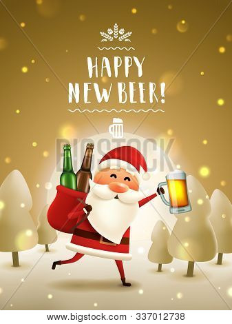 Santa With Beer New Year Greeting Card. Santa Claus Running With Beer Mug And A Sack With Bottles In