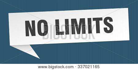 No Limits Speech Bubble. No Limits Sign. No Limits Banner