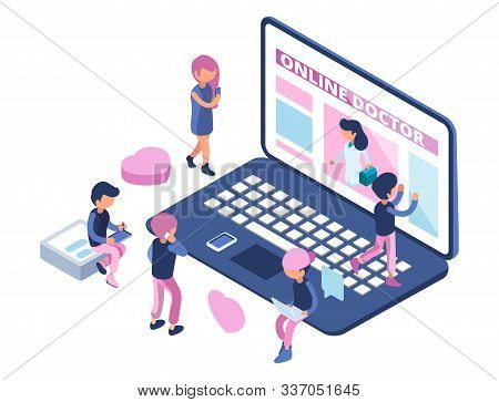 Online Doctor Concept. Internet Medical Consultation. Appointment To Doctor Online. Isometric People