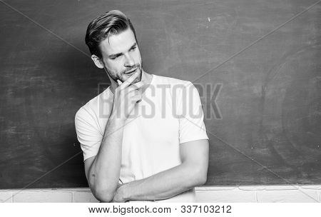 Teaching Could Be More Fun. Source Of Energy And Inspiration. Lets Begin Lesson. Man Teacher In Fron