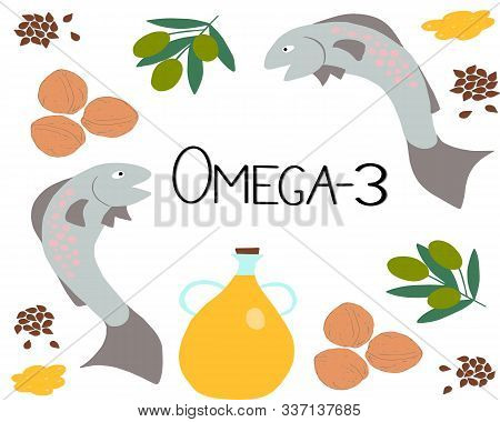 Vector Omega-3 Products And The Inscription Omega-3 In The Center. Polyunsaturated Fatty Acids In Fl