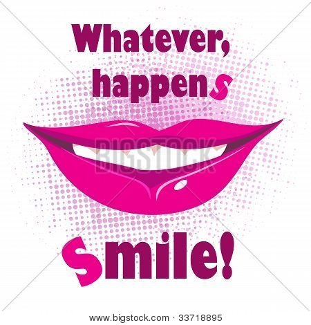 Whatever Happens, Smile
