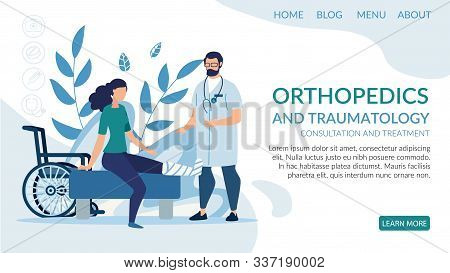 Flat Landing Page Presenting Orthopedic And Traumatology Service. Cartoon Disabled Woman With Injure