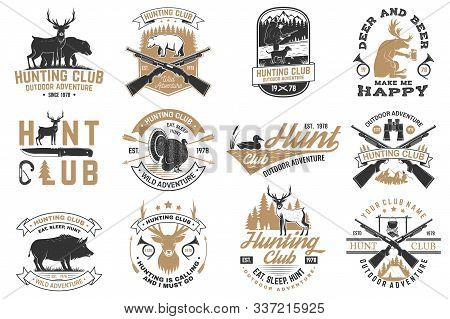 Set Of Hunting Club Badge. Vector Concept For Shirt, Label, Print, Stamp. Vintage Typography Design