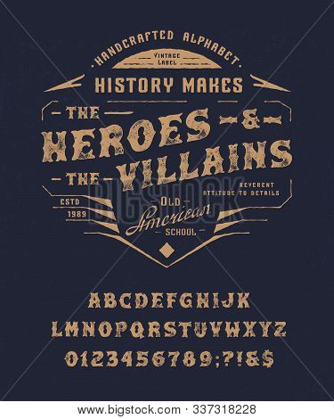 Font Heroes And Villains. Craft Retro Vintage Typeface Design. Fashion Graphic Display Alphabet. Mod