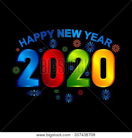 2020 Colorful Text Isolated On Black Background, New Year 2020, 2020 Text For Calendar New Years, Ha
