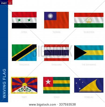 Waving Flag Collection In Official Proportion. 9 Vector Flags: Syria, Taiwan, Tajikistan, Tanzania,