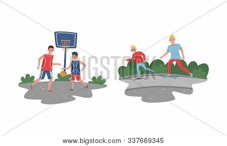 Father And His Teenage Son Spending Good Time Together Set, Father And Son Playing Basketbal And Sca