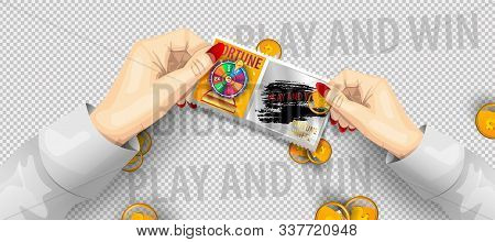 Scratch Lottery Ticket Template. Scratch Lottery In Hands Isolated. Jackpot Template Advertising. A
