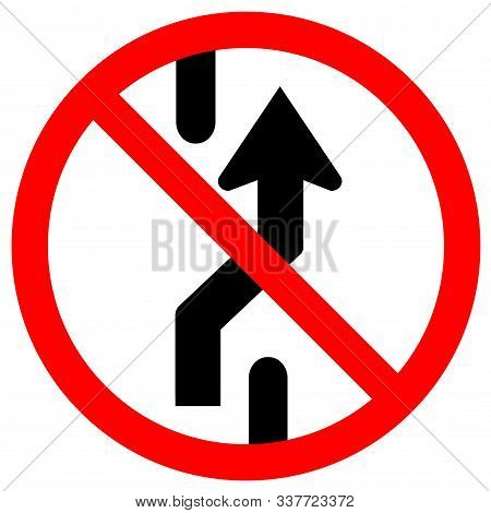 Prohibit Changing Lane, Do Not Go Right, No Change Traffic Lanes To The Right Symbol Sign,vector Ill