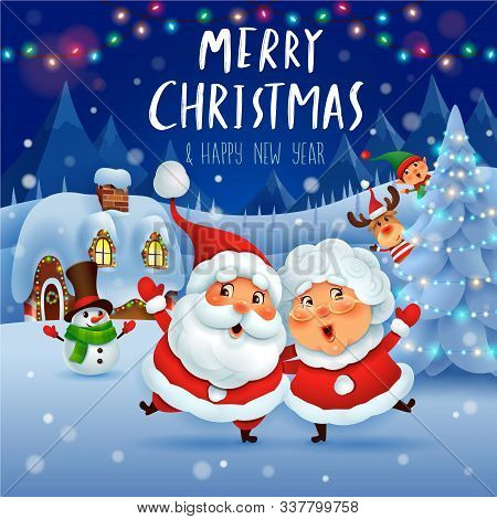 Merry Christmas! Happy Christmas Companions. Santa Claus And Mrs.claus In Christmas Snow Scene. Wint