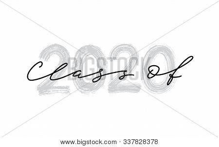 Class Of 2020. Hand Drawn Brush Lettering Graduation Logo