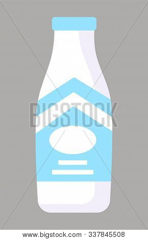 Milk In Glass Bottle, Isolated Dairy Products. Container With Emblem And Info Of Beverage. Reservoir