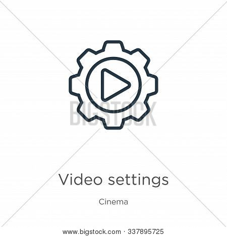 Video Settings Icon. Thin Linear Video Settings Outline Icon Isolated On White Background From Cinem