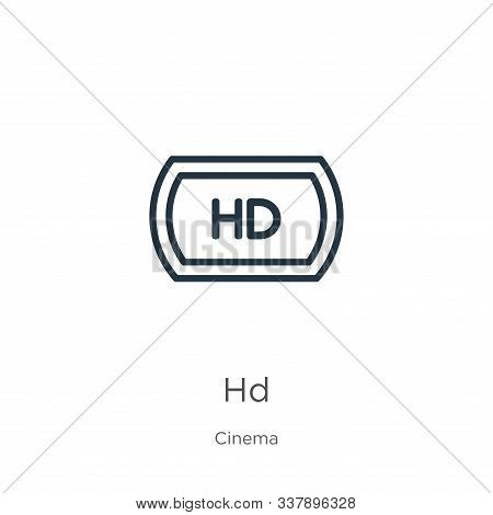 Hd Icon. Thin Linear Hd Outline Icon Isolated On White Background From Cinema Collection. Line Vecto