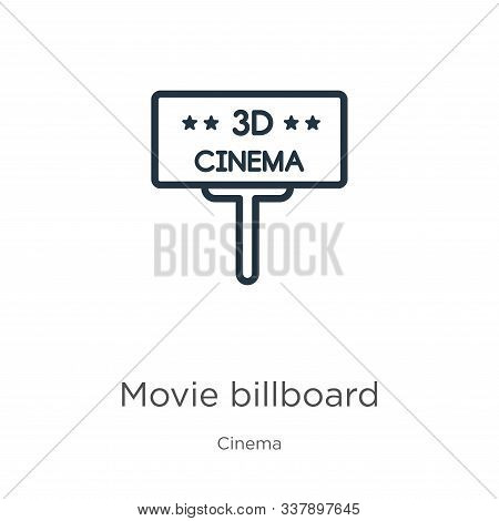 Movie Billboard Icon. Thin Linear Movie Billboard Outline Icon Isolated On White Background From Cin