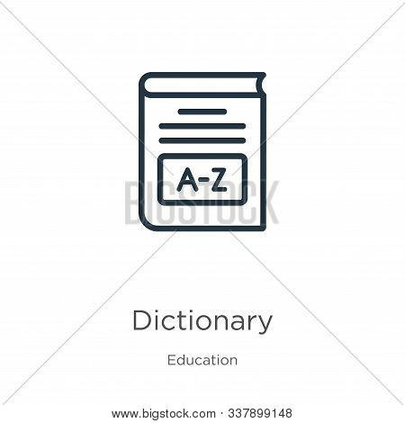 Dictionary Icon. Thin Linear Dictionary Outline Icon Isolated On White Background From Education Col