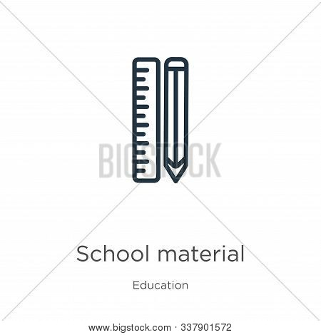 School Material Icon. Thin Linear School Material Outline Icon Isolated On White Background From Edu