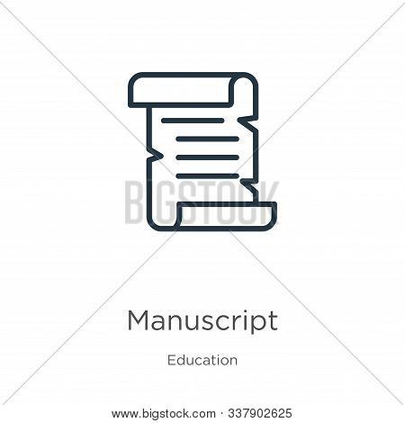 Manuscript Icon. Thin Linear Manuscript Outline Icon Isolated On White Background From Education Col