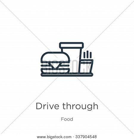 Drive Through Icon. Thin Linear Drive Through Outline Icon Isolated On White Background From Food Co