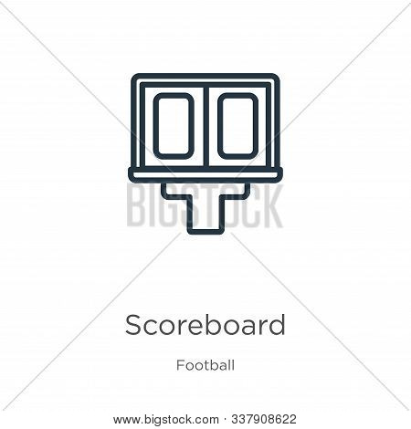 Scoreboard Icon. Thin Linear Scoreboard Outline Icon Isolated On White Background From Football Coll
