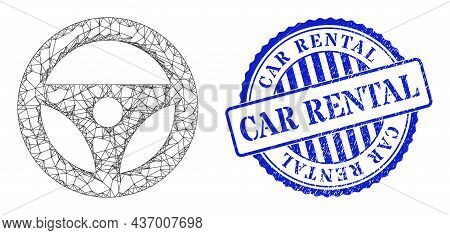 Vector Net Mesh Car Steering Wheel Model, And Car Rental Blue Round Scratched Stamp. Linear Carcass