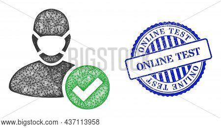 Vector Net Valid Masked Man Frame, And Online Test Blue Rosette Grunge Stamp. Crossed Frame Network