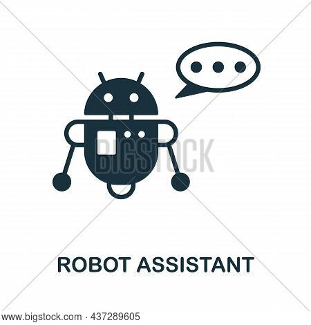 Robot Assistant Icon. Monochrome Sign From Industry 4.0 Collection. Creative Robot Assistant Icon Il