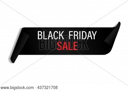 Black Realistic Curved Paper Banner With The Inscription Black Friday Sale. Tape. Black Friday Sale.