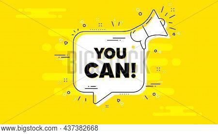 You Can Motivation Message. Alert Megaphone Yellow Chat Banner. Motivational Slogan. Inspiration Phr