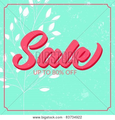 Retro sale poster with grunge texture. Up to 80 off. Vector banner for spring and summer clearance.