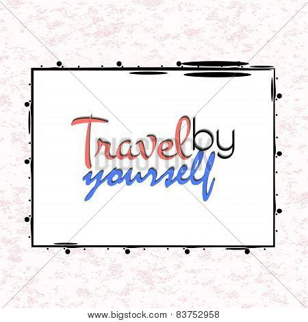Travel Yourself Poster