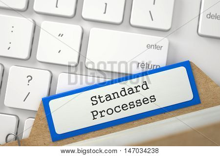 Standard Processes. Orange Index Card Concept on Background of White PC Keyboard. Business Concept. Closeup View. Blurred Image. 3D Rendering.