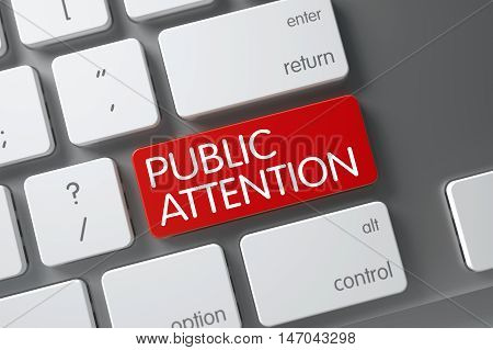 Public Attention Concept Laptop Keyboard with Public Attention on Red Enter Key Background, Selected Focus. 3D Render.