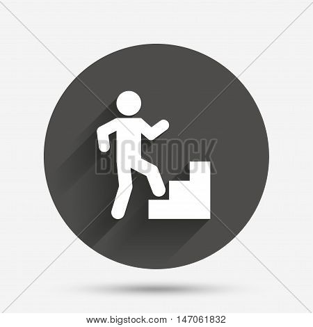Upstairs icon. Human walking on ladder sign. Circle flat button with shadow. Vector