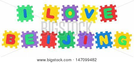 Message I Love Beijing from letters puzzle isolated on white background.