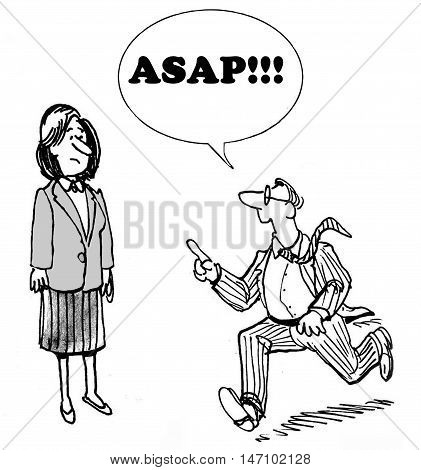 B&W business illustration showing businessman running and shouting out 'ASAP!!!' to businesswoman.