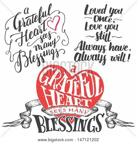 A grateful heart sees many blessings. Gratitude hand lettering quote and brush calligraphy love phrase set. Handwritten explanation of love isolated on white background