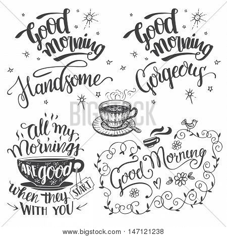 Good morning. Brush calligraphy set isolated on whte background Good morning handsome and good morning gorgeous. Hand drawn typography design isolated on white background
