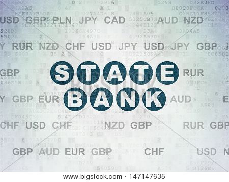 Banking concept: Painted blue text State Bank on Digital Data Paper background with Currency
