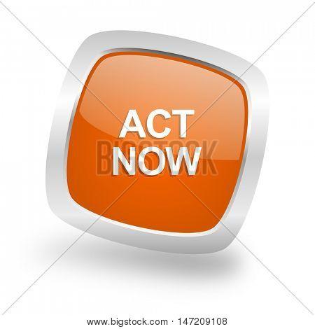 act now square glossy orange chrome silver metallic web icon