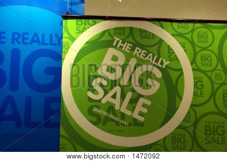Sign. Sale. The Really Big Sale