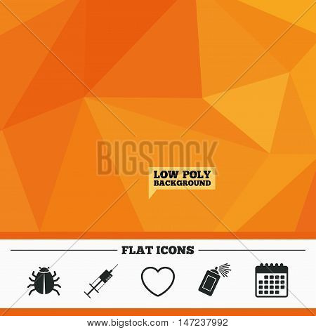 Triangular low poly orange background. Bug and vaccine syringe injection icons. Heart and spray can sign symbols. Calendar flat icon. Vector