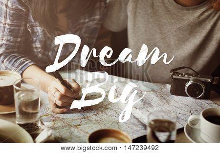 Dream Big Aspiration Goal Motivation Target Concept