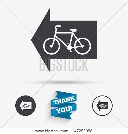 Bicycle path trail sign icon. Cycle path. Left arrow symbol. Flat icons. Buttons with icons. Thank you ribbon. Vector
