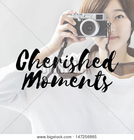 Cherished Moments Collect Experience Inspire Concept